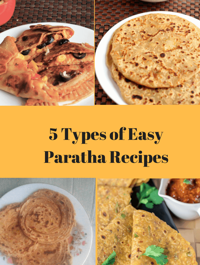 5 Types of Easy Paratha Recipes